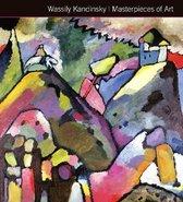 Wassily Kandinsky Masterpieces of Art