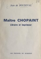 Maître Chopaint