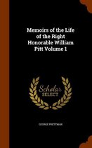 Memoirs of the Life of the Right Honorable William Pitt, Volume 1