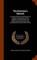 The Patentee's Manual