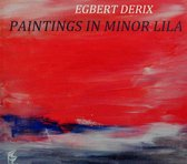 Paintings In Minor Lila