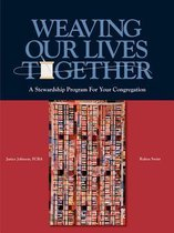 Weaving Our Lives Together