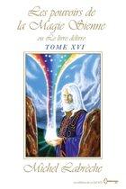 Les pouvoirs de la Magie Sienne Tome XVI