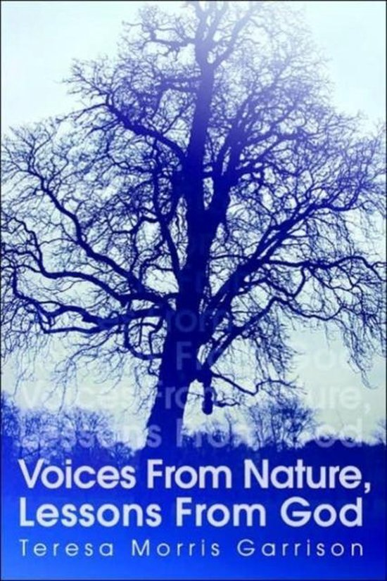 Voices from Nature, Lessons from God