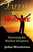 Faith Beyond Warfare