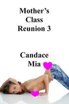 Mother's Class Reunion 3