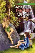 Song in the Faerie Wood