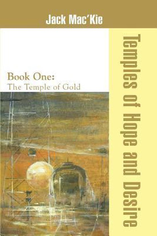 Temples of Hope and Desire