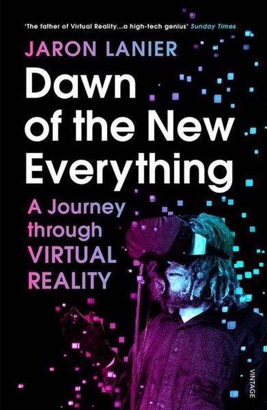 Boek cover Dawn of the New Everything van Jaron Lanier (Paperback)
