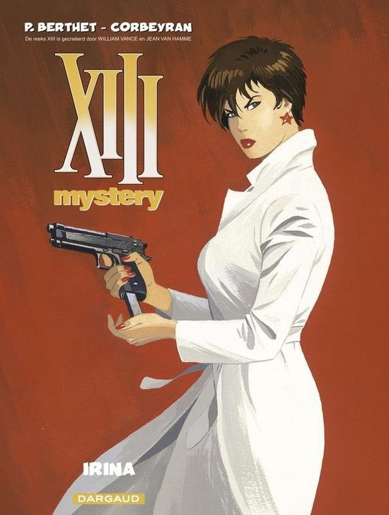 Xiii mystery 02. irina - Philippe Berthet |