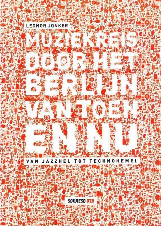 Muziekreis door het Berlijn van toen en nu - Evelyne Leveke |