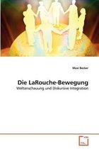 Die Larouche-Bewegung