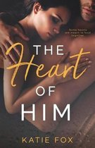 The Heart of Him