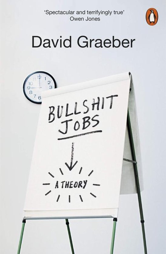 Boek cover Bullshit Jobs : The Rise of Pointless Work, and What We Can Do About It van David Graeber (Paperback)