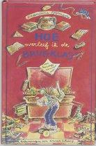 Boek cover Hoe Overleef Ik De Brugklas van Francine Oomen (Hardcover)