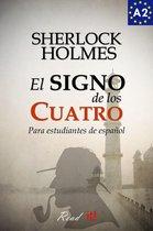 El signo de los cuatro para estudiantes de español. Libro de Lectura Nivel A2. Principiantes