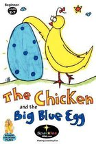 The Chicken & the Big Blue Egg