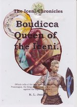 Boudicca Queen of the Iceni