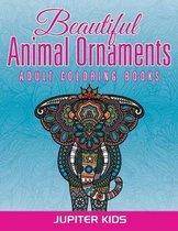 Beautiful Animal Ornaments