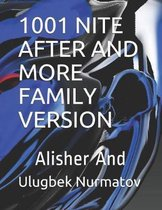 1001 Nite After and More Family Version