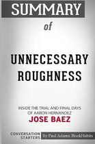 Summary of Unnecessary Roughness by Jose Baez