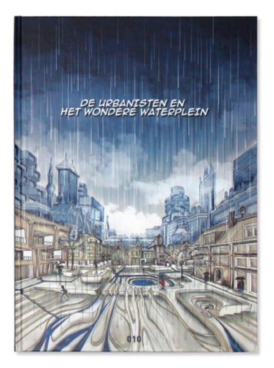 De Urbanisten en het Wondere Waterplein - Onbekend   Fthsonline.com