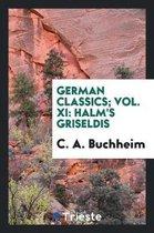 German Classics; Vol. XI