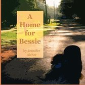 A Home for Bessie