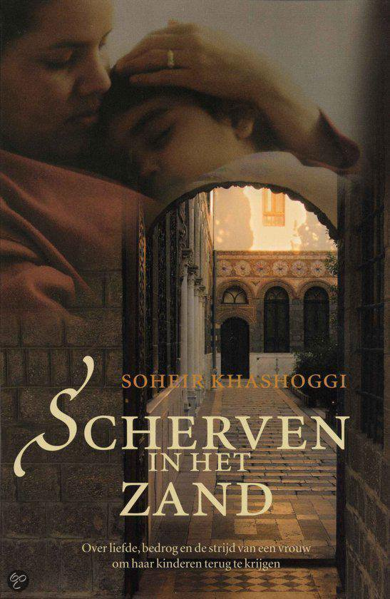 Scherven In Het Zand - Soheir Khashoggi | Readingchampions.org.uk