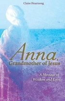 Anna, Grandmother of Jesus