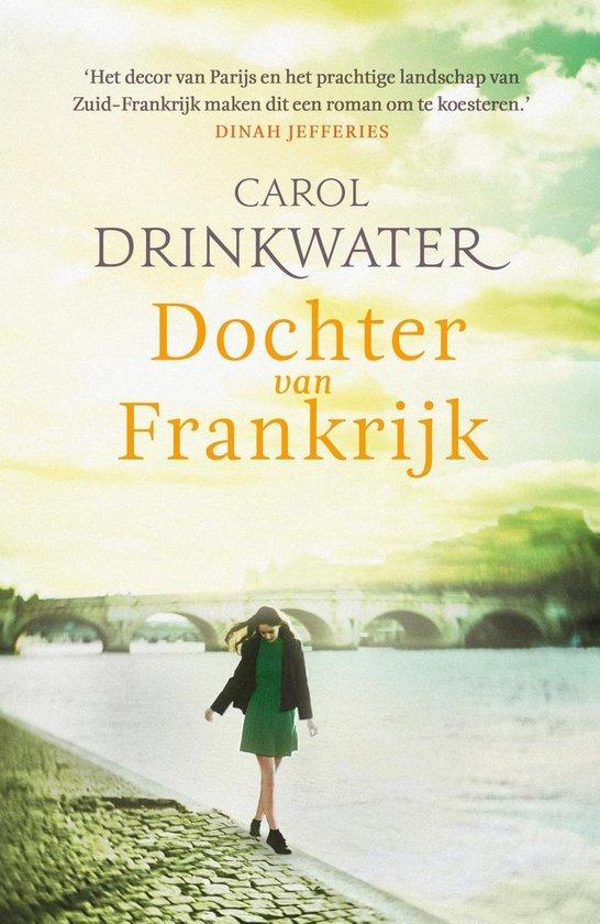 Dochter van Frankrijk - Carol Drinkwater |