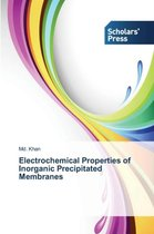 Electrochemical Properties of Inorganic Precipitated Membranes
