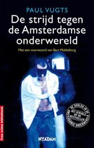 True Crime - De strijd tegen de Amsterdamse onderwereld