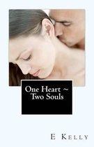 One Heart Two Souls