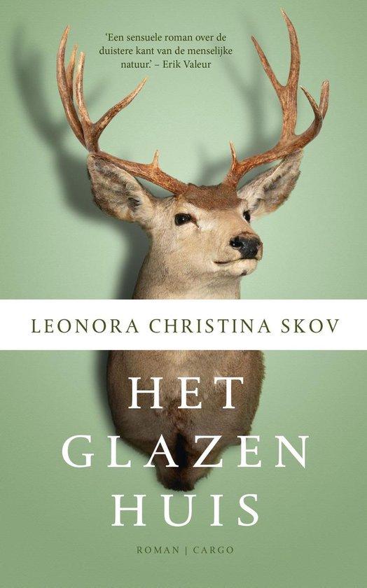 Het glazen huis - Leonora Christina Skov | Fthsonline.com