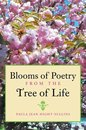 Omslag Blooms of Poetry from the Tree of Life