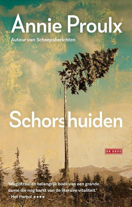 Schorshuiden - Annie Proulx | Fthsonline.com