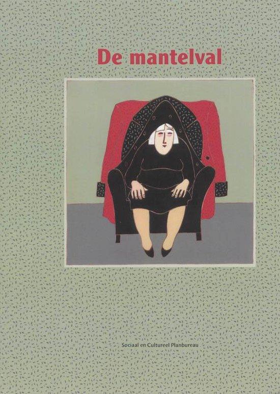 Cover van het boek 'De mantelval / druk 1' van J. Timmermans en Ada de Boer