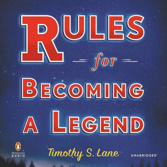 Boek cover Rules for Becoming a Legend van Timothy S. Lane (Onbekend)