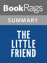 Boek cover The Little Friend by Donna Tartt l Summary & Study Guide van Bookrags