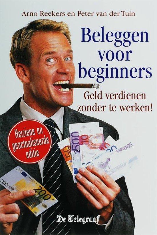 Beleggen Voor Beginners - A. Reekers  