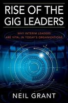 Rise of the Gig Leaders