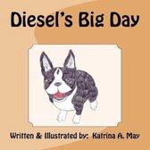 Diesel's Big Day