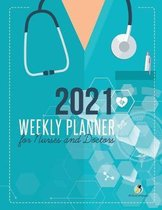 2021 Weekly Planner for Nurses and Doctors