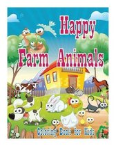 Coloring Book for Kids Happy Farm Animals Coloring Book