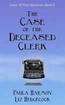 The Case of the Deceased Clerk