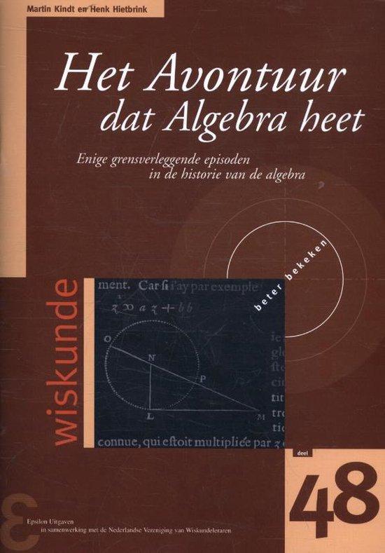 Zebra-reeks 48 - Het avontuur dat Algebra heet - Martin Kindt  