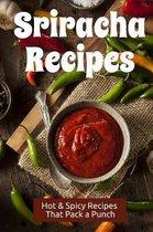 Sriracha Recipes