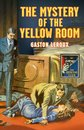 Omslag The Mystery of the Yellow Room (Detective Club Crime Classics)