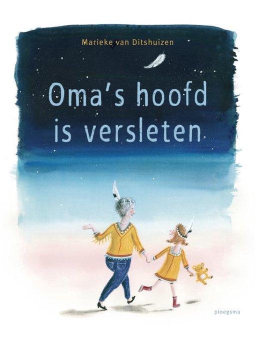 Boek cover Omas hoofd is versleten van Marieke van Ditshuizen (Hardcover)